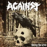 Against - Bring the End