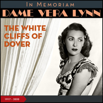 Vera Lynn - (There'll Be Bluebirds Over) the White Cliffs of Dover (Recordings of 1942 - 1959 [Explicit])