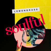Lemongrass - Soulful