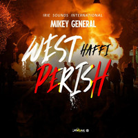 Mikey General - West Haffi Perish