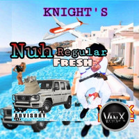 Fresh - Nuh Regular (Explicit)