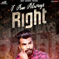 Ronny - I Am Always Right