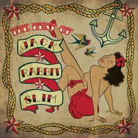Jack Rabbit Slim - The Best Of