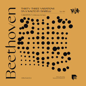 Julius Katchen - Beethoven: Thirty-Three Variations on a Waltz by Diabelli, Op. 120: Variation 3. L'istesso tempo