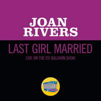 Joan Rivers - Last Girl Married (Live On The Ed Sullivan Show, April 23, 1967)
