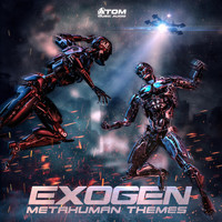 Atom Music Audio - Exogen: Metahuman Themes