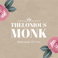 Thelonious Monk - Memories of You