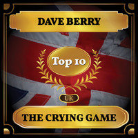 Dave Berry - The Crying Game (UK Chart Top 10 - No. 5)