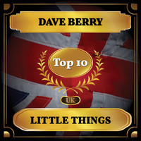 Dave Berry - Little Things (UK Chart Top 10 - No. 5)