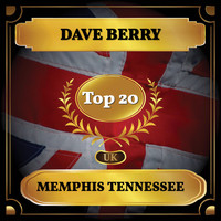 Dave Berry - Memphis Tennessee (UK Chart Top 20 - No. 19)