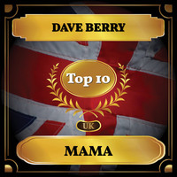 Dave Berry - Mama (UK Chart Top 10 - No. 5)