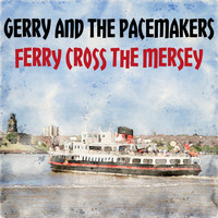 Gerry And The Pacemakers - Ferry Cross the Mersey (UK Chart Top 10 - No. 8)