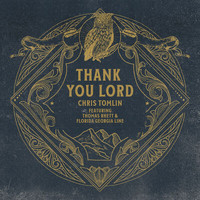 Chris Tomlin - Thank You Lord