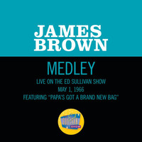 James Brown - Papa's Got A Brand New Bag/ I Got You (I Feel Good) (Medley/Live On The Ed Sullivan Show, May 1, 1966)