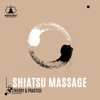 Mindfulness Meditation Music Spa Maestro - Shiatsu Massage (Theory & Practice, Traditional Japanese Massage Music)
