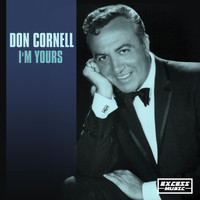 Don Cornell - I'm Yours