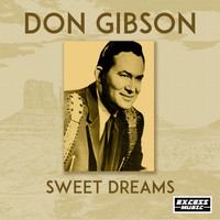 Don Gibson - Sweet Dreams