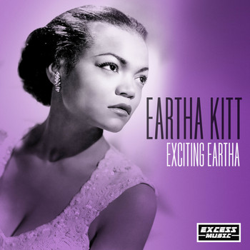 Eartha Kitt - Exciting Eartha