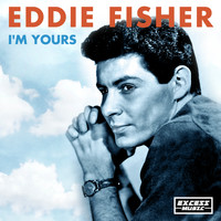 Eddie Fisher - I'm Yours