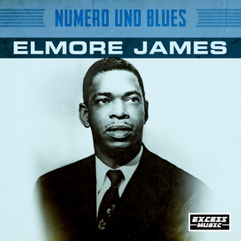 Elmore James - Numero Uno Blues