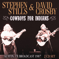 Stephen Stills - Cowboys For Indians
