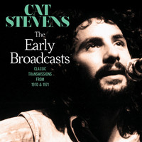 Cat Stevens - The Early Broadcast