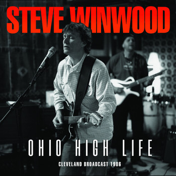 Steve Winwood - Ohio High Life