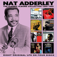 Nat Adderley - The Classic Albums Collection: 1955-1962