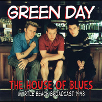 Green Day - House Of Blues