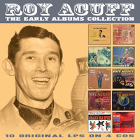 Roy Acuff - The Early Albums Collection