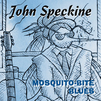 John Speckine - Mosquito-Bite Blues