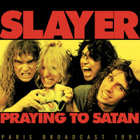 Slayer - Praying To Satan (Explicit)