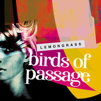 Lemongrass - Birds of Passage