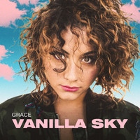 Grace - Vanilla sky (Explicit)