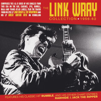 Link Wray - The Link Wray Collection 1956-62