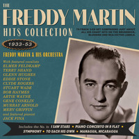 Freddy Martin - Hits Collection 1933-53