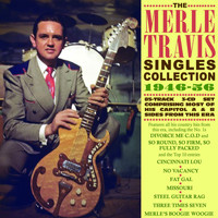 Merle Travis - Singles Collection 1946-56