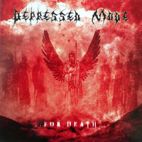Depressed Mode - ..For Death..