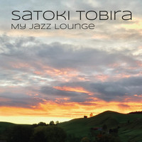 Satoki Tobira - My Jazz Lounge