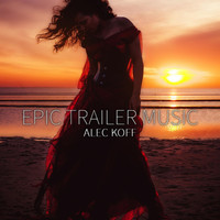 Alec Koff - Epic Trailer Music