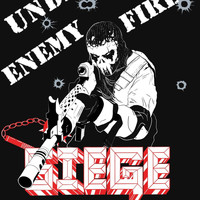 Siege(L.A.) - Under Enemy Fire