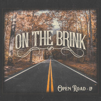 On the Brink - Open Road
