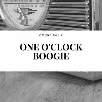 Count Basie - One O'clock Boogie