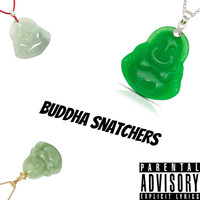 Kam - Buddha Snatchers (Explicit)
