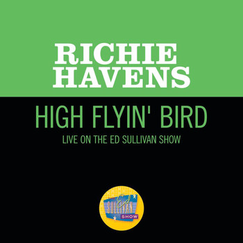 Richie Havens - High Flyin' Bird (Live On The Ed Sullivan Show, May 4, 1969)