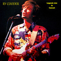 Ry Cooder - Legends Live in Concert (Live in Denver, CO, May 20, 1974)