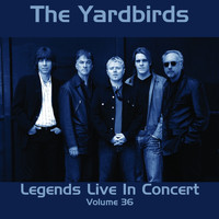 The Yardbirds - Legends Live in Concert (Live in London, England, 1992)