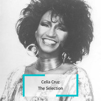 Celia Cruz - Celia Cruz  - The Selection