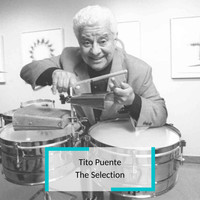 Tito Puente - Tito Puente - The Selection