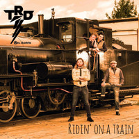 The Ridin Dudes - Ridin' on a Train